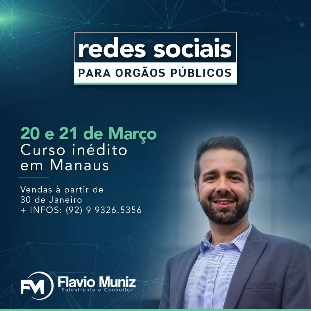 Curso Redes Sociais Para órgãos Públicos Em Manaus Flávio